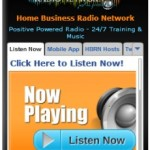 Check Out the Home Business Radio Network