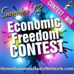 Home Business Radio Network Economic Freedom Contest
